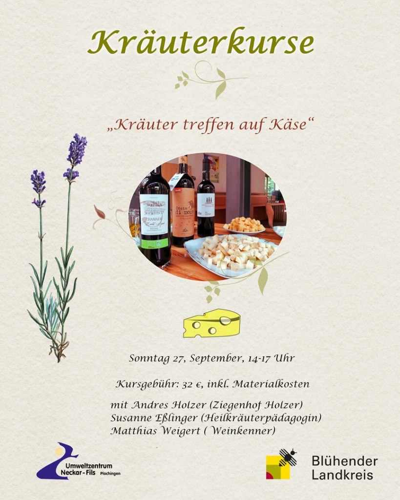 Wildkräuter, Kräuterkäse,Ziegenhof Holzer, Biowein,Umweltzentrum Neckar Fils, Schlemmern in Plochingen